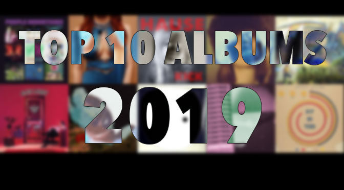 YEAR-END LIST: The Top Ten Albums of 2019, According to Ryan Novak