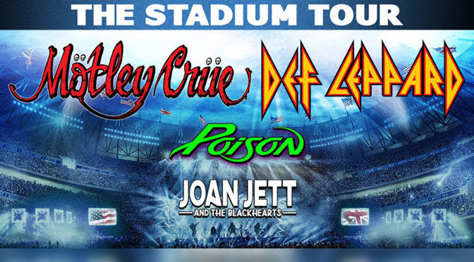 The Stadium Tour Summer 2020: Def Leppard, Mötley Crüe, w/ Poison and Joan Jett & The Blackhearts