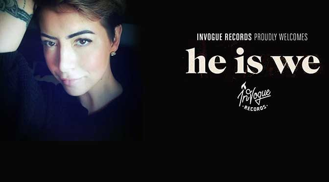 "HE IS WE Joins InVogue Records; New Single ""Amazing Grace"" Out Feb 14"