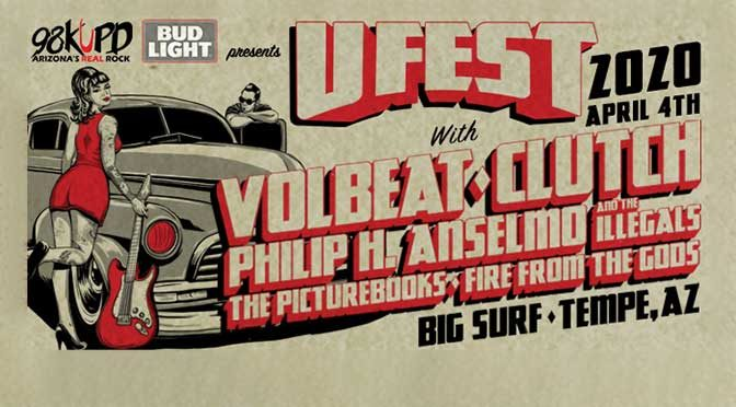 Arizona's Real Rock 98KUPD Releases UFEST 2020 Lineup, Featuring Volbeat, Clutch and Philip H. Anselmo & The Illegals