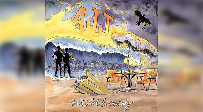 REVIEW: AJJ's Good Luck Everybody —  An Apropos Album for a Pandemic