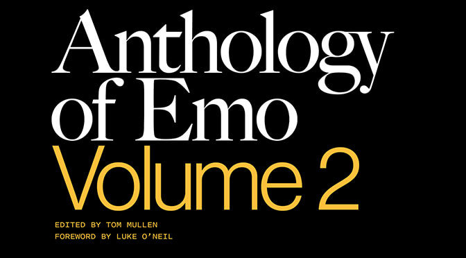 Anthology of Emo: Volume 2 Available September 2020
