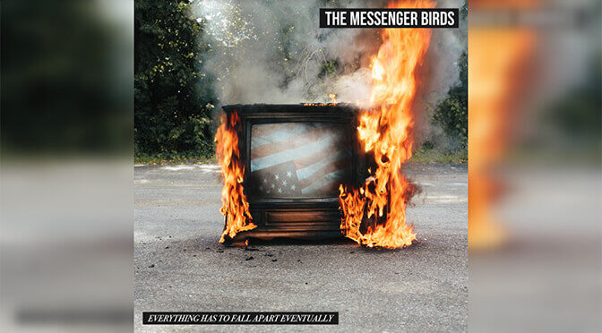 REVIEW: The Messenger Birds Doom-pocalypse Debut — Everything Has to Fall Apart Eventually